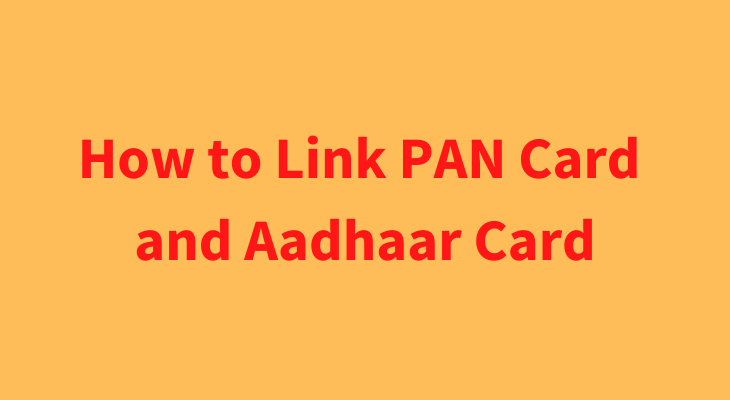 how-to-link-pan-card-with-aadhaar-card